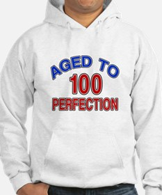 100 Aged To Perfection Hoodie