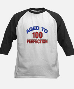 100 Aged To Perfection Tee