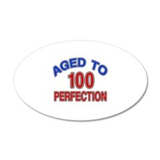 100 Aged To Perfection Wall Decal