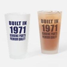 Built In 1971 Drinking Glass