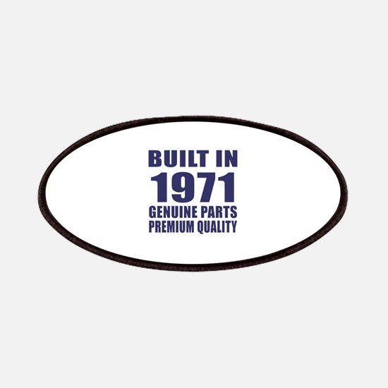 Built In 1971 Patch