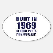 Built In 1969 Sticker (Oval)