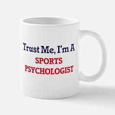 Trust me, I'm a Sports Psychologist Mugs