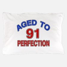 91 Aged To Perfection Pillow Case