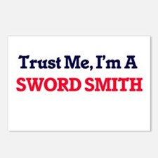 Trust me, I'm a Sword Smi Postcards (Package of 8)