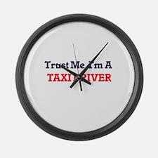 Trust me, I'm a Taxi Driver Large Wall Clock