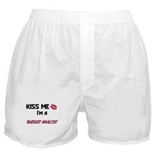Kiss Me I'm a BUDGET ANALYST Boxer Shorts