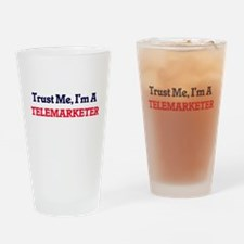 Trust me, I'm a Telemarketer Drinking Glass