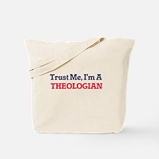Trust me, I'm a Theologian Tote Bag