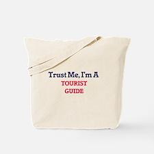 Trust me, I'm a Tourist Guide Tote Bag