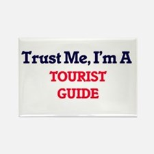 Trust me, I'm a Tourist Guide Magnets