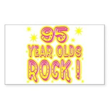 95 Year Olds Rock ! Rectangle Decal