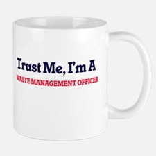 Trust me, I'm a Waste Management Officer Mugs