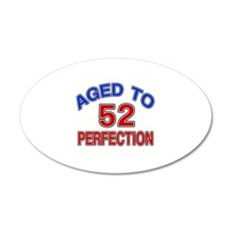 52 Aged To Perfection Wall Decal