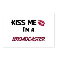 Kiss Me I'm a BROADCASTER Postcards (Package of 8)