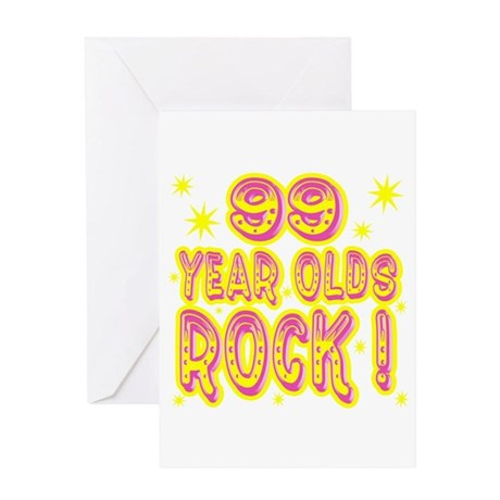 99 Year Olds Rock ! Greeting Card