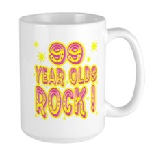 99 Year Olds Rock ! Mug