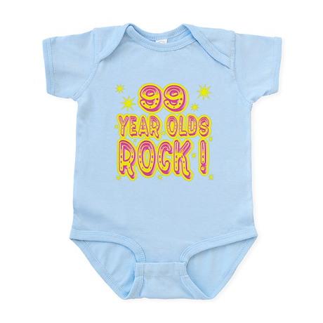 99 Year Olds Rock ! Infant Bodysuit