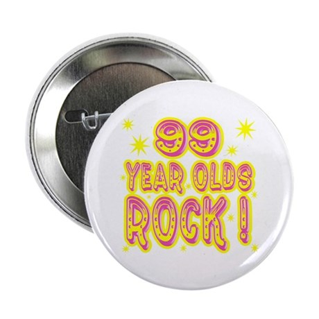 99 Year Olds Rock ! Button