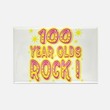 100 Year Olds Rock ! Rectangle Magnet