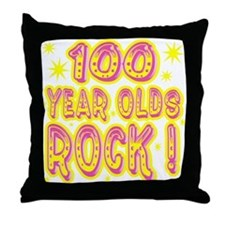 100 Year Olds Rock ! Throw Pillow