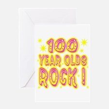 100 Year Olds Rock ! Greeting Card