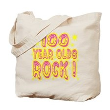 100 Year Olds Rock ! Tote Bag