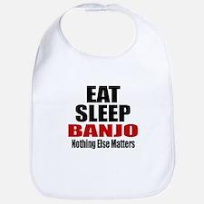 Eat Sleep Banjo Bib