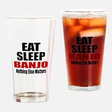 Eat Sleep Banjo Drinking Glass