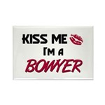 Kiss Me I'm a BOWYER Rectangle Magnet (10 pack)