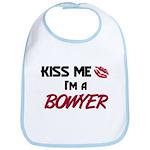 Kiss Me I'm a BOWYER Bib