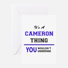 It's CAMERON thing, you wouldn't un Greeting Cards