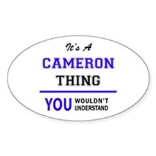 It's CAMERON thing, you wouldn't understan Decal
