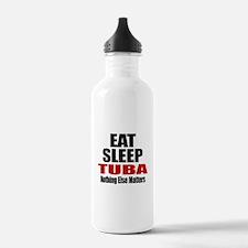Eat Sleep Tuba Water Bottle