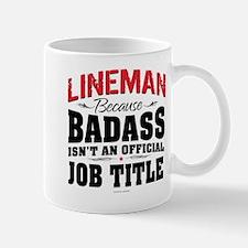 Lineman Badass Mugs