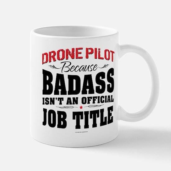 Badass Drone Pilot Mugs