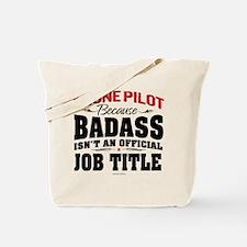 Badass Drone Pilot Tote Bag