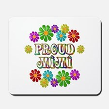Proud Mimi Mousepad
