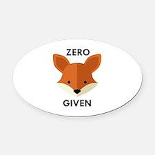 Zero Fox Given Oval Car Magnet
