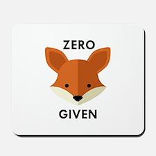 Zero Fox Given Mousepad