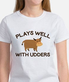 Plays Well With Udders Tee
