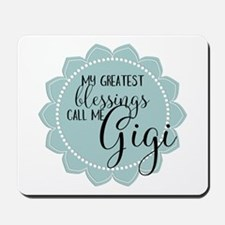 Gigi's Greatest Blessings Mousepad