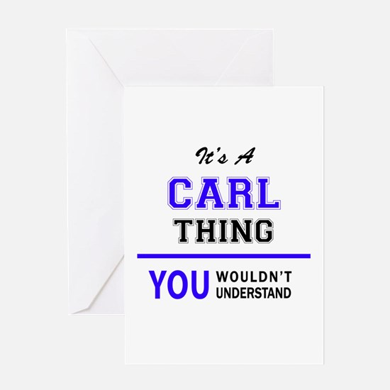 It's CARL thing, you wouldn't under Greeting Cards