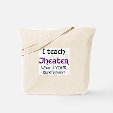 teach theater Tote Bag