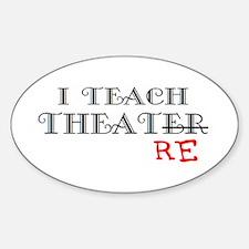 teach theatre Decal