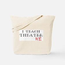 teach theatre Tote Bag
