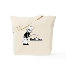 Piss on Politics Tote Bag