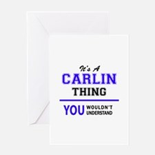 It's CARLIN thing, you wouldn't und Greeting Cards