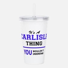 It's CARLISLE thing, y Acrylic Double-wall Tumbler