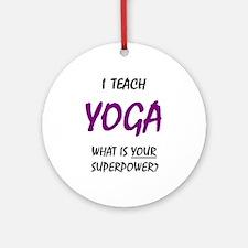 teach yoga Ornament (Round)